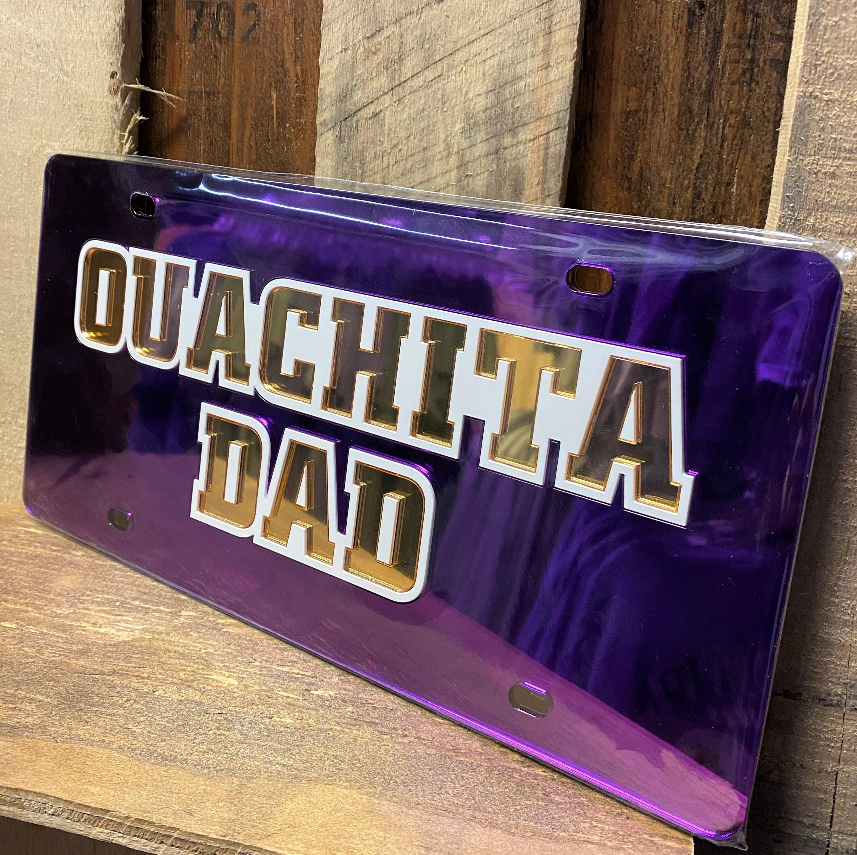OUACHITA DAD LICENSE PLATE