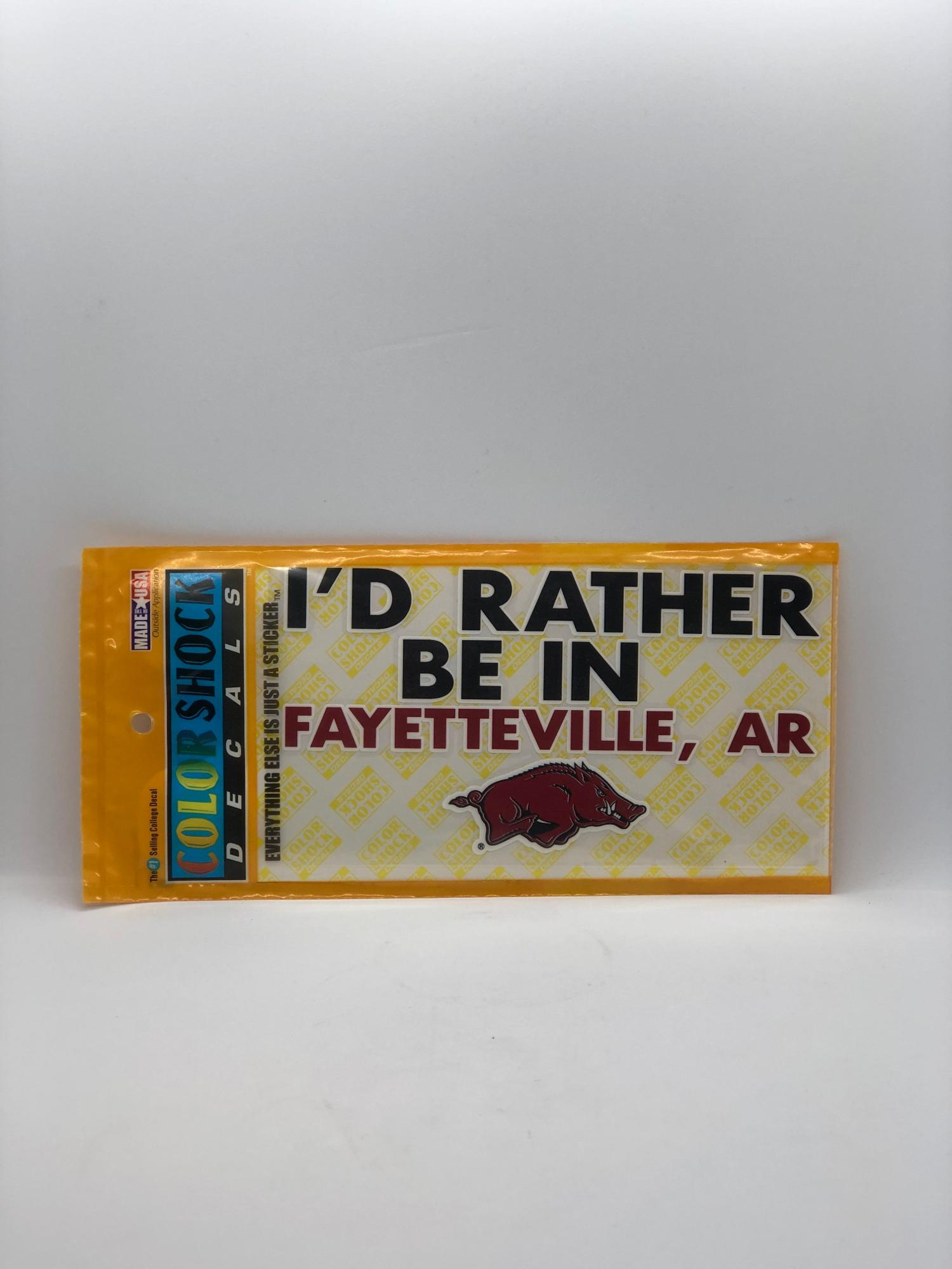 image of: I'd Rather Be In Fayetteville Decal